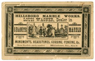 MARBLE WORKS HEADSTONES MONUMENTS BUSINESS CARDS HILLSBORO IL 1880s