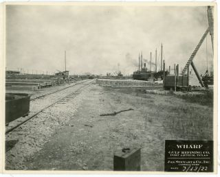 PORT ARTHUR, TEXAS WHARF 1922-1923 GULF REFINERY PHOTOGRAPHS